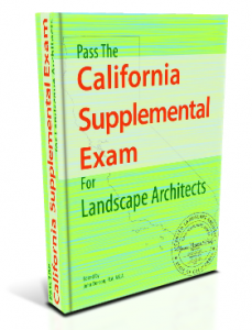 Pass the California Supplemental Exam (CSE) for Landscape Architects