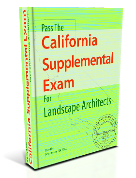 Pass the California Supplemental Exam for Landscape Architects Study Guide